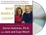 What Makes a Leader?: A Leading With Emotional Intelligence Conversation with Jack and Suzy ...