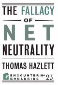 Fallacy of Net Neutrality