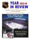 2003-2004 National Hockey League Year In Review