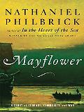 Mayflower A Story of Courage, Communtiy, and War