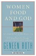 Women, Food, and God : An Unexpected Path to Almost Everything