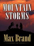 Mountain Storms A Western Story