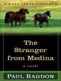 Stranger from Medina A Novel