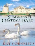 Summons to the Chateau D'Arc