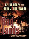 Bad Lands A Holmes & Storm Mystery