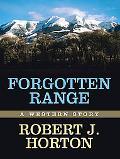 Forgotten Range A Western Story
