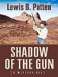 Shadow of the Gun A Western Duo