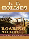 Roaring Acres A Western Story