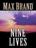 Nine Lives: A Western Trio