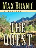 The Quest: A Western Trio (Five Star Western Series)