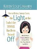 Due to Rising Energy Costs, the Light at the End of the Tunnel Has Been Turned Off: How to H...