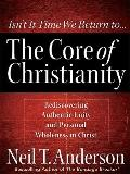 The Core of Christianity (Christian Large Print Originals)