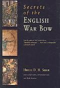 Secrets of the English War Bow