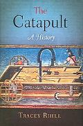 Catapult A History