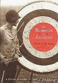 The Romance of Archery: A Social History of the Longbow