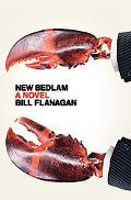 New Bedlam A Novel