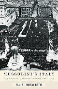 Mussolini's Italy Life Under the Fascist Dictatorship, 1915-1945
