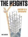 Heights : Anatomy of a Skyscraper