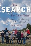 The Search For Dale's Plane