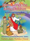 Jesus Loves the Little Children Activity and Coloring Book