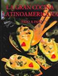 La Gran Cocina Latinoamericana Paso A Paso
