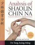 Analysis of Shaolin Chin Na Instructors Manual for All Martial Styles