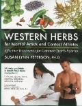 Western Herbs for Martial Artists and Contact Athletes : Effective Treatments for Common Spo...