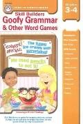 Goofy Grammar And Other Word Games Grades 3-4