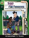 Secret of the Firm Foundations Ages 8-12 12 Mystery Stories to Solve Using the Foundations o...