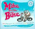 Mike and the Bike