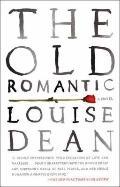 Old Romantic : A Novel