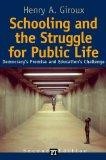 Schooling and the Struggle for Public Life: Democracy's Promise and Education's Challenge (C...