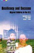 Resiliency and Success Migrant Children In The United States