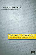 Critical Literacy What Every American Ought to Know