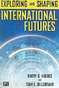 Exploring And Shaping International Futures