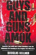 Guys and Guns Amok