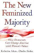 The New Feminized Majority