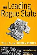 Leading Rogue State: The U. S. and Human Rights