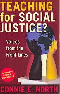 Teaching for Social Justice?: Voices from the Front Lines