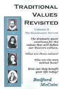 Traditional Values Revisited The Renaissance Harvest