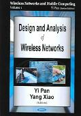 Design and Analysis of Wireless Networks, Vol. 1
