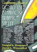 Contemporary Issues in Road User Behavior Traffic And Safety