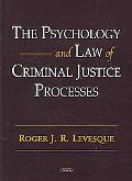 Psychology And Law Of Criminal Justice Processes Cases And Materials