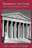 Reforming the Court: Term Limits for Supreme Court Justices
