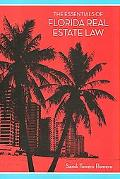 Essentials of Florida Real Estate Law