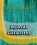 Mental Chemistry, 1922