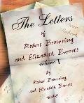 Letters of Robert Browning And Elizabeth Barret Barrett 1845-1846