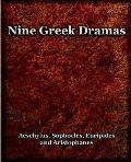 Nine Greek Dramas 1909