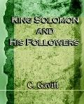 King Solomon and His Followers 1917
