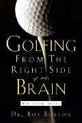 Golfing from the Right Side of the Brain